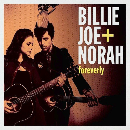 """Billie Joe and  Norah: Foreverly"""