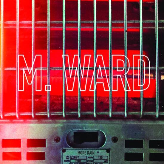 M.WardNoRain.jpg